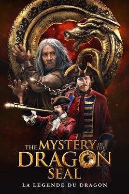 Télécharger The Mystery Of The Dragon Seal : La Légende Du Dragon ou voir en streaming