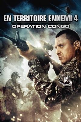 En Territoire Ennemi 4 : Opération Congo en streaming ou téléchargement