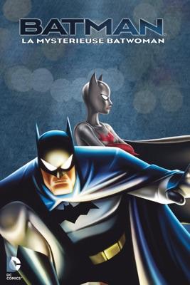 Batman: La Mystérieuse Batwoman en streaming ou téléchargement
