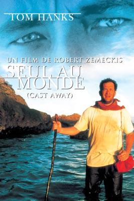 Seul Au Monde (Cast Away) en streaming ou téléchargement