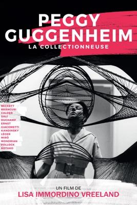 Télécharger Peggy Guggenheim, La Collectionneuse ou voir en streaming