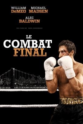 Le Combat Final en streaming ou téléchargement