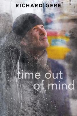 Télécharger Time Out Of Mind ou voir en streaming