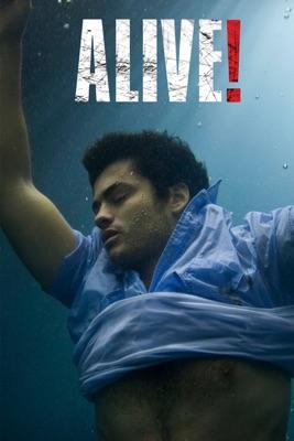 Alive! en streaming ou téléchargement