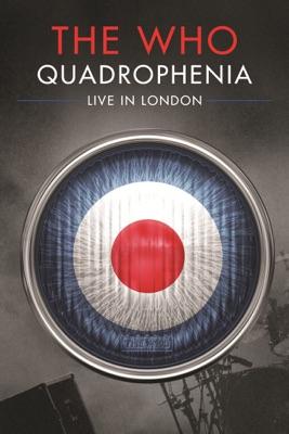 Quadrophenia - Live In London en streaming ou téléchargement