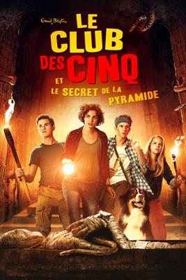Le Club Des Cinq Et Le Secret De La Pyramide en streaming ou téléchargement