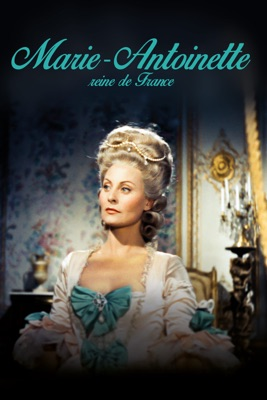 Télécharger Marie-Antoinette Reine De France ou voir en streaming