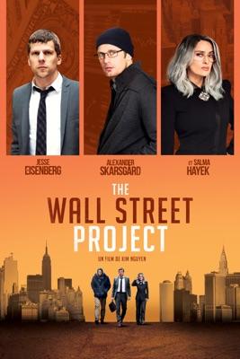 Télécharger The Wall Street Project ou voir en streaming