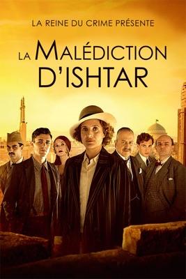 La Reine Du Crime Présente : La Malédiction D'Ishtar en streaming ou téléchargement