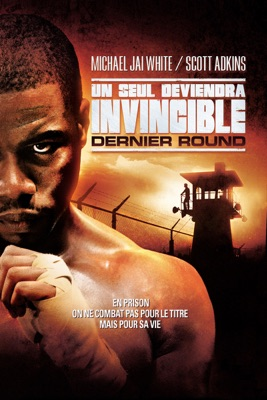 Un Seul Deviendra Invincible - Dernier Round en streaming ou téléchargement