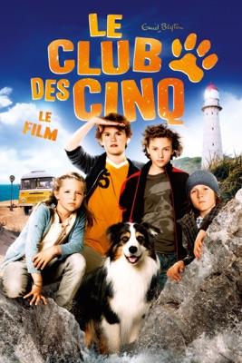 Le Club Des Cinq - Le Film en streaming ou téléchargement
