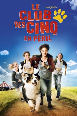 Le Club Des Cinq En Péril en streaming ou téléchargement