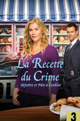 La Recette Du Crime : Mystère Et Pâte à Cookies en streaming ou téléchargement