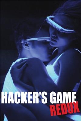 Hacker's Game Redux en streaming ou téléchargement