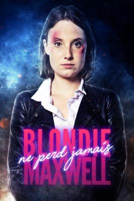 Blondie Maxwell Ne Perd Jamais en streaming ou téléchargement