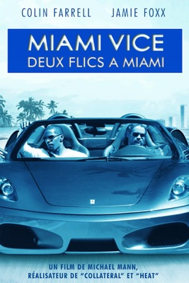 Miami Vice : Deux Flics à Miami torrent magnet