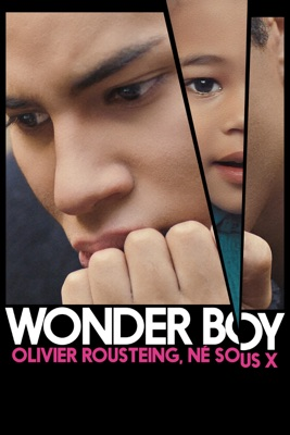 Wonder Boy, Olivier Rousteing, Né Sous X en streaming ou téléchargement