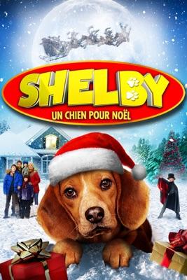 Shelby Un Chien Pour Noël en streaming ou téléchargement
