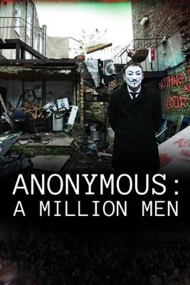 Télécharger Anonymous: A Million Men ou voir en streaming