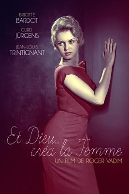 Et Dieu... Créa La Femme (1956) en streaming ou téléchargement
