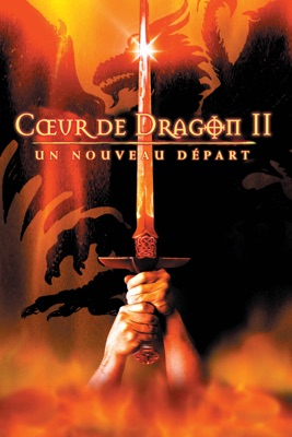Cœur De Dragon II: Un Nouveau Départ en streaming ou téléchargement