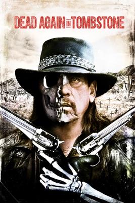 Dead Again In Tombstone en streaming ou téléchargement