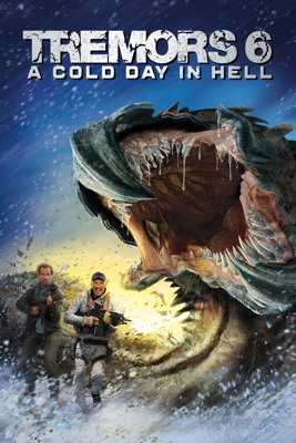 Tremors 6: A Cold Day In Hell en streaming ou téléchargement