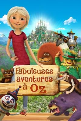Fabuleuses Aventures à Oz en streaming ou téléchargement