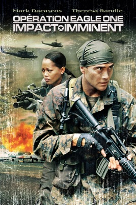 Operation Eagle One - Impact Imminent en streaming ou téléchargement