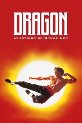 Dragon: L'histoire De Bruce Lee en streaming ou téléchargement