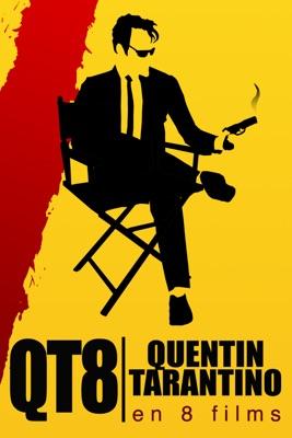 QT8 : Quentin Tarantino En 8 Films en streaming ou téléchargement