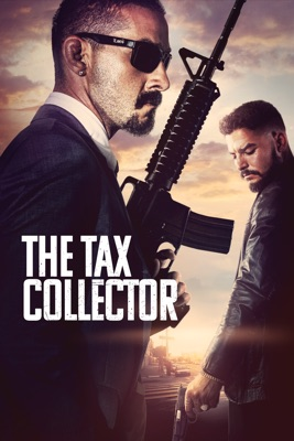 The Tax Collector en streaming ou téléchargement