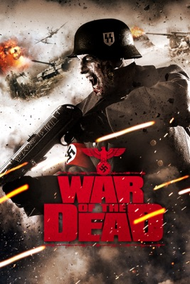War Of The Dead (2011) en streaming ou téléchargement