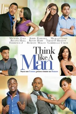 Télécharger Think Like A Man - Soyez Une Femme, Pensez Comme Un Homme ou voir en streaming