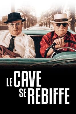 Le Cave Se Rebiffe en streaming ou téléchargement