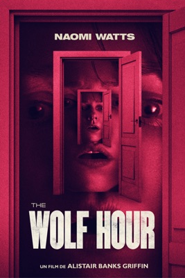 The Wolf Hour en streaming ou téléchargement