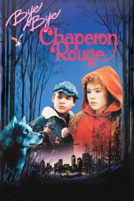 Bye Bye Chaperon Rouge en streaming ou téléchargement