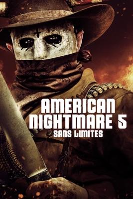 Télécharger American Nightmare 5 : Sans Limites ou voir en streaming