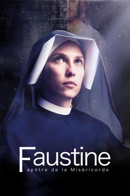 Télécharger Faustine, Apôtre De La Miséricorde ou voir en streaming