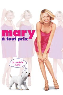 Mary à Tout Prix en streaming ou téléchargement