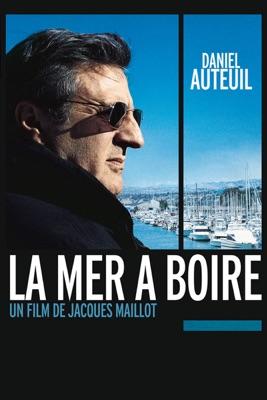 Télécharger La Mer à Boire ou voir en streaming