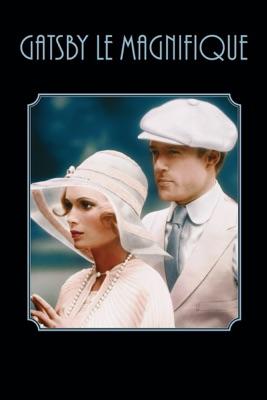 Gatsby Le Magnifique en streaming ou téléchargement