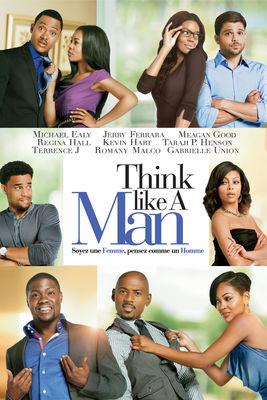 Soyez Une Femme, Pensez Comme Un Homme (Think Like A Man) en streaming ou téléchargement