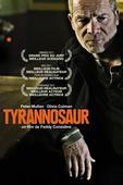 Tyrannosaur en streaming ou téléchargement