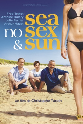 Télécharger Sea, No Sex And Sun ou voir en streaming