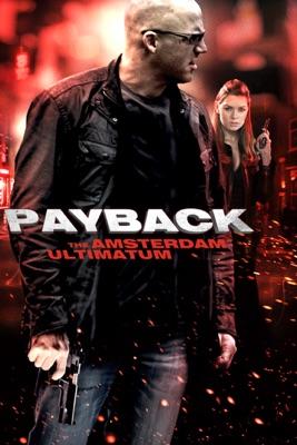 Payback: The Amsterdam Ultimatum en streaming ou téléchargement