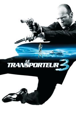 Le Transporteur 3 en streaming ou téléchargement