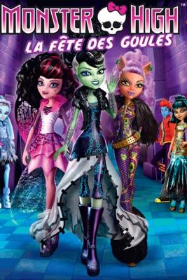 Télécharger Monster High : La Fête Des Goules
