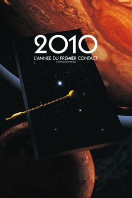2010 : L'année Du Premier Contact en streaming ou téléchargement