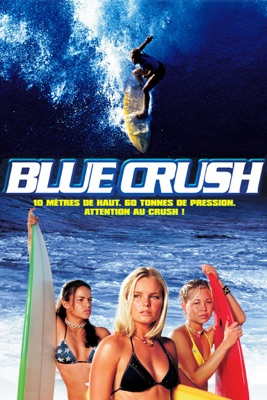 Télécharger Blue Crush ou voir en streaming